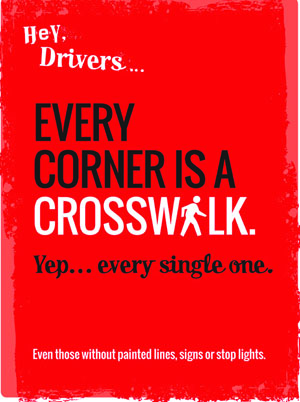 Every corner is a crosswalk